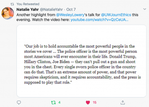 Live tweet from Natalie Yahr during Q and A session highlighting Wesley's comments on holding the most powerful people accountable in the stories covered.