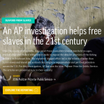 """Screenshot of article """"An AP investigation helps free slaves in the 21st century"""""""